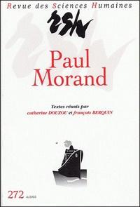 François Berquin - Revue des Sciences Humaines N° 272, 10/2003 : Paul Morand.