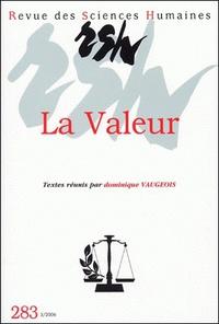 Dominique Vaugeois - Revue des Sciences Humaines N° 283, 7/2006 : La valeur.