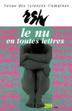 Gérard Farasse - Revue des Sciences Humaines N° 289, 1/2008 : Le nu en toutes lettres.