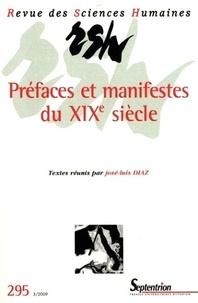 José-Luis Diaz - Revue des Sciences Humaines N° 295, 3/2009 : Préfaces et manifestes du XIXe siècle.