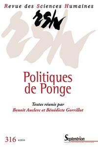 Benoît Auclerc et Bénédicte Gorrillot - Revue des Sciences Humaines N° 316, 4/2014 : Politiques de Ponge.