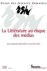 Nathalie Piégay - Revue des Sciences Humaines N° 331, 3/2018 : Littérature et médias.