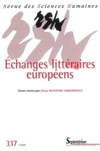 Fiona McIntosh-Varjabédian - Revue des Sciences Humaines N° 337, 1/2020 : Echanges littéraires européens.
