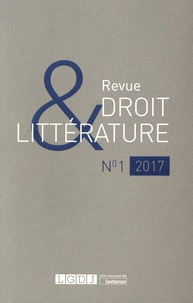 Nicolas Dissaux - Revue Droit & Littérature N° 1/2017 : .