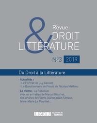 Nicolas Dissaux - Revue Droit & Littérature N° 3/2019 : Du droit à la littérature.