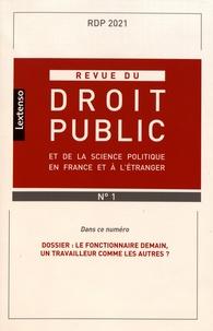 Yves Gaudemet - Revue du droit public et de la science politique en France et à l'étranger N° 1, janvier-févrie : Le fonctionnaire demain, un travailleur comme les autres ?.