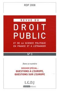 Hélène Gaudin - Revue du droit public N° 3, Mai-Juin 2008 : Questions à l'Europe, questions sur l'Europe.