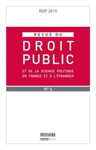 LGDJ - Revue du droit public N° 6/2015 : .