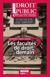 Yves Gaudemet - Revue du droit public N° Hors-série : Les facultés de droit, demain ?.