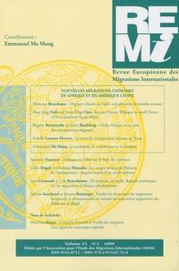 Emmanuel Ma Mung - Revue européenne des migrations internationales Volume 25 N° 1/2009 : Nouvelles migrations chinoises en Afrique et en Amérique Latine.