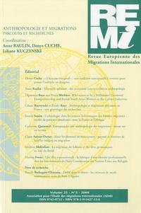 Anne Raulin et Denys Cuche - Revue européenne des migrations internationales Volume 25, N° 3, 200 : Anthropologie et migration, parcours et recherches.