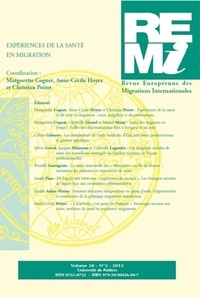 Marguerite Cognet et Anne-Cécile Hoyez - Revue européenne des migrations internationales Volume 28 N° 2/ 2012 : Expériences de la santé en migration.