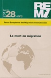 Françoise Lestage et Anne Raulin - Revue européenne des migrations internationales Volume 28 N° 3/2012 : Lamortenmigration.