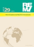 William Berthomière et Marie-Antoinette Hily - Revue européenne des migrations internationales Volume 29 N° 4/2013 : Varia.