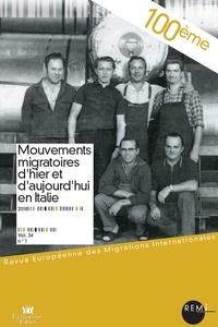 Paola Corti et Adelina Miranda - Revue européenne des migrations internationales Volume 34 N° 1/2018 : Mouvements migratoires d'hier et d'aujourd'hui en Italie.