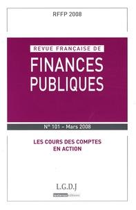 André Barilari et Nourredine Bensouda - Revue française de finances publiques N° 101 - Mars 2008 : Les Cours des comptes en action.