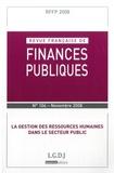 André Santini et Sébastien Jeannard - Revue française de finances publiques N° 104, Novembre 200 : La gestion des ressources humaines dans le secteur public.