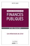 Michel Bouvier - Revue française de finances publiques N° 105, Février 2009 : Les opérateurs de l'Etat.