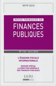 Michel Bouvier et Marie-Christine Esclassan - Revue française de finances publiques N° 110, Avril 2010 : L'évasion fiscale internationale.