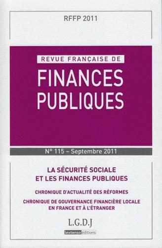 Michel Bouvier et Marie-Christine Esclassan - Revue française de finances publiques N° 115, Septembre 20 : La sécurité sociale et les finances publiques.