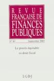 Michel Bouvier et Pierre Beltrame - Revue française de finances publiques N° 83 Septembre 2003 : Le procès équitable en droit fiscal.