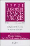 Michel Bouvier et Marie-Christine Esclassan - Revue française de finances publiques N° 88, Novembre 2004 : La légitimité de la prise de décision financière.