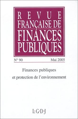 Michel Bouvier - Revue française de finances publiques N° 90, Mai 2005 : Finances publiques et protection de l'environnement.