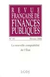 Jean-Paul Milot et Dominique Lamiot - Revue française de finances publiques N° 93, Février 2006 : La nouvelle comptabilité de l'Etat.