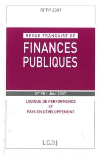 Michel Bouvier et Marie-Christine Esclassan - Revue française de finances publiques N° 98-juin 2007 : Logique de performance et pays en développement.