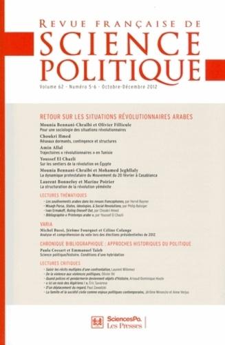 Yves Déloye - Revue française de science politique Volume 62, N° 5-6 Oc : Retour sur les situations révolutionnaires arabes.