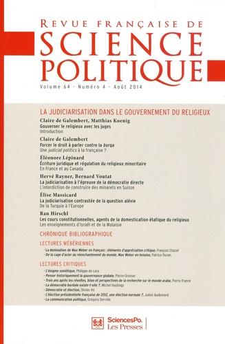 Yves Déloye - Revue française de science politique Volume 64 N° 4, août : La judiciarisation dans le gouvernement du religieux.