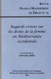 Christophe Juhel - Revue franco-maghrébine de droit N° 23/2016 : Regards croisés sur les droits de la femme en Méditerranée occidentale.