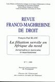 François-Paul Blanc - Revue franco-maghrébine de droit N° 7/1999 : La filiation servile en Afrique du nord - Jurisprudences marocaine et mauritanienne.
