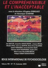 Véronique Guienne et Eugène Enriquez - Revue internationale de psychosociologie N° 19, Automne 2002 : Le compréhensible et l'inacceptable.