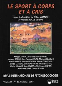 Georges Amado et Marcel Bolle de Bal - Revue internationale de psychosociologie N° 20, Printemps 200 : Le sport à corps et à cris.