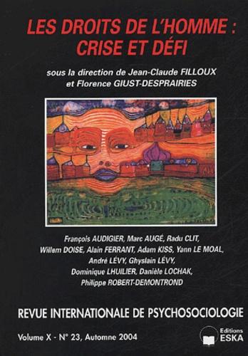 Jean-Claude Filloux et Florence Giust-Desprairies - Revue internationale de psychosociologie N° 23, Automne 2004 : Les droits de l'homme : Crise et défi.