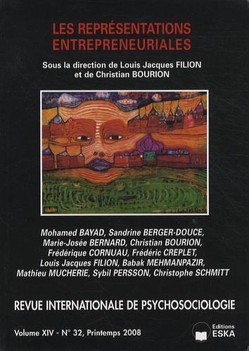 Louis Jacques Filion et Christian Bourion - Revue internationale de psychosociologie N° 32, Printemps 200 : Les représentations entrepreneuriales.