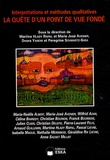 Martine Hlady Rispal et Dvora Yanow - Revue internationale de psychosociologie N° 35, Printemps 200 : La quête d'un point de vue fondé - Interprétations et méthodes qualitatives.
