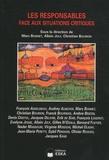 Marc Bonnet et Allain Joly - Revue internationale de psychosociologie N° 36, automne 2009 : Les responsables face aux situations critiques.