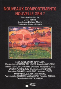 Lionel Honoré et Dominique Philippe Martin - Revue internationale de psychosociologie N° 40, Hiver 2010 : Nouveaux comportements, nouvelles GRH ?.