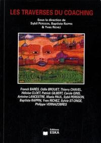 Sybil Persson et Baptiste Rappin - Revue internationale de psychosociologie N° 42, Eté 2011 : Les traverses du coaching.