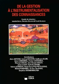 Christian Bourion et Frank Bournois - Revue internationale de psychosociologie N° 49, printemps 201 : De la gestion à l'instrumentalisation des connaissances.