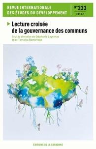 Stéphanie Leyronas et Tamatoa Bambridge - Revue internationale des études du développement N° 233/2018-1 : Lecture croisée de la gouvernance des communs.