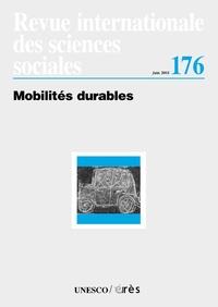 Liana Giorgi et Joseph-S Szyliowicz - Revue internationale des sciences sociales N° 176 Juin 2003 : Mobilités durables.