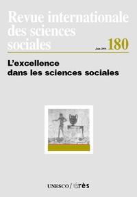 Riccardo Cappellin et Ian Forbes - Revue internationale des sciences sociales N° 180, juin 2004 : L'excellence dans les sciences sociales.