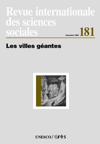 Mattei Dogan - Revue internationale des sciences sociales N° 181, Septembre 20 : Les villes géantes.
