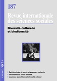 Marie Roué - Revue internationale des sciences sociales N° 187 : Diversité culturelle et biodiversité.