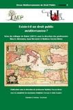 Rkia El Mossadeq et Amal Mecherfi - Revue méditerranéenne de droit public N° 5 : Existe-t-il un droit public méditerranéen ? - Actes du colloque de Rabat, 28 & 29 octobre 2015.
