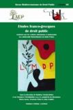 Mathieu Touzeil-Divina et Théodora Papadimitriou - Revue méditerranéenne de droit public N° 7 : Etudes franco-grecques de droit public.