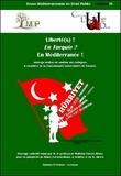 Mathieu Touzeil-Divina - Revue méditerranéenne de droit public N° 9 : Liberté(s) ! En Turquie ? En Méditerranée !.